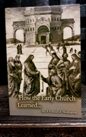 How the Early Church Learned...