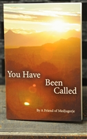 You Have Been Called