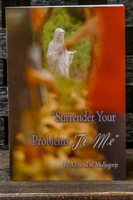 Surrender Your Problems to Me