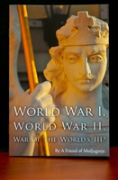 World War I, World War II, War of the World's III?