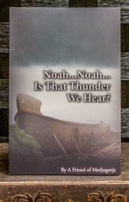Noah...Noah...Is That Thunder We Hear?