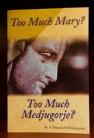 Too Much Mary? Too Much Medjugorje?