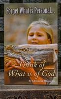 Forget What is Personal...Think of What is of God