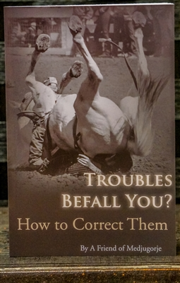 Troubles Befall You? How to Correct Them