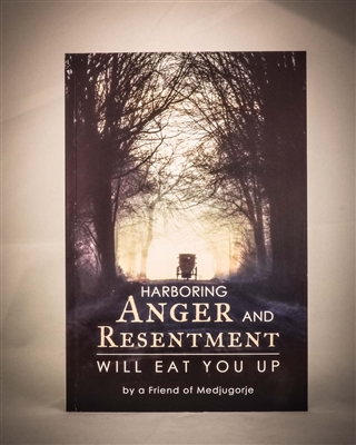 Harborning Anger and Resentment Will Eat You Up
