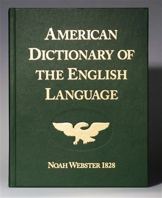 American Dictionary of the English Language - Websters 1828