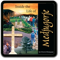 Inside The Life of Medjugorje
