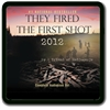 They Fired the First Shot 2012 - Audio Book