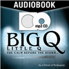 (MP3 CD Audiobook) Big Q, Little Q: The Calm Before the Storm