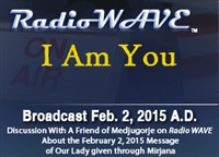 I Am You - Radio Wave February 2, 2015