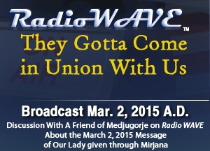 They Gotta Come in Union With Us - Radio Wave March 2, 2015