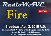 Fire- Radio Wave April 2, 2015