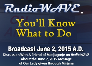 You'll Know What to Do - Radio Wave June 2, 2015