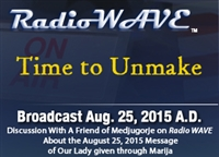 Time to Unmake - Radio Wave August 25, 2015