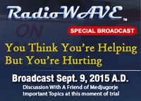 You Think You're Helping But You're Hurting - Radio Wave September 9, 2015 Special