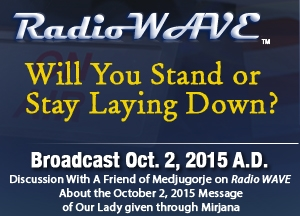 Will You Stand or Stay Laying Down? - Radio Wave October 2, 2015