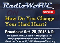 How Do You Change Your Hard Heart? - Radio Wave October 26, 2015