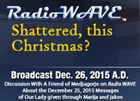 Shattered This Christmas? - Radio Wave December 26, 2015
