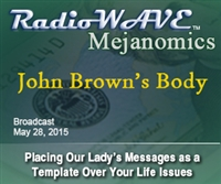 John Brown's Body - Mejanomics May 28, 2015