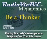 Be a Thinker - Mejanomics June 4, 2015