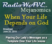 When Your Life Depends on God - Mejanomics June 25, 2015