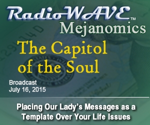 The Capitol of the Soul - Mejanomics July 16, 2015