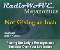 Not Giving an Inch - Mejanomics September 17, 2015