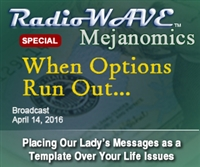 When Options Run Out...- Mejanomics April 14, 2016
