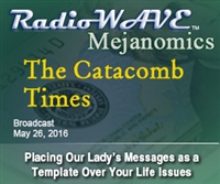 The Catacomb Times- Mejanomics May 26, 2016
