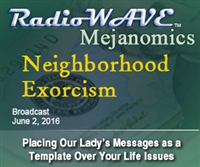 Neighborhood Exorcism- Mejanomics June 2, 2016