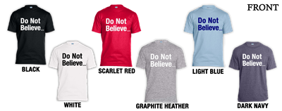 Do Not Believe Lying Voices T-Shirt