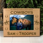 Heroes Have Been Cowboys Horse Picture Frame
