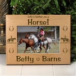 'Life's Better On A Horse' Picture Frame