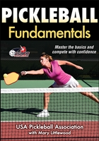 This book presents the basics of the game - Pickleball Fundamentals, by USAPA and Mary Littlewood