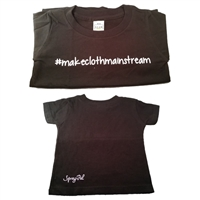 "#makeclothmainstreamâ""¢ T-shirt"