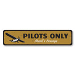 Pilots Only Sign, Personalized Pilot Lounge Metal Airplane Sign, Custom Name Aviation Sign, Aviation Decor