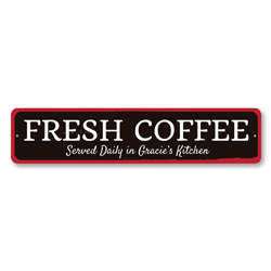 Fresh Coffee Sign, Personalized Served Daily Sign, Custom Name Kitchen Sign, Metal Kitchen Decor, Coffee Decor