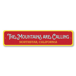 The Mountains Are Calling Sign, Personalized Ski Lodge Sign, Custom Ski Location Sign, Metal Ski Lodge Decor