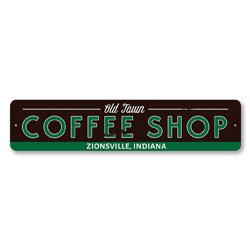Old Town Coffee Shop Sign, Personalized Java Store Location City State Sign, Metal Coffee Lover Kitchen Decor