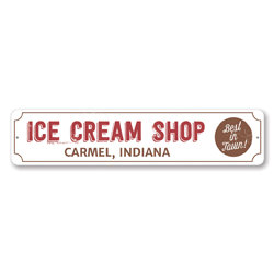 Ice Cream Shop Location Sign, Personalized Best In Town Sign, Ice Cream Store City State Sign, Kitchen Decor