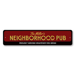Family Neighborhood Pub Sign, Personalized Family Name Bar Sign, Custom Metal Pub Decor, Bar Serving Beer Sign