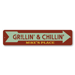 Grillin' & Chillin' Sign, Personalized Grill Master Arrow Sign, Backyard Barbecue Sign, Chef Name Kitchen Sign