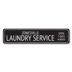 Laundry Service Sign, Personalized Open 7 Days A Week Sign, Custom Wash & Dry Laundry Room Metal City Decor