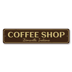 Coffee Shop City State Sign, Personalized Store Location Sign, Custom Kitchen Sign, Metal Coffee Bar Sign