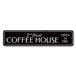 Coffee House Sign, Personalized Open 24 Hours Kitchen Sign, Custom Metal Coffee Shop Location Street Name Sign