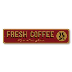 Fresh Coffee 25 Cents Sign, Personalized Barista Name Kitchen Sign, Coffee Lover Sign, Coffee Kitchen Decor