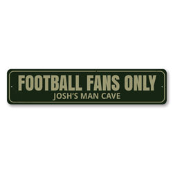Football Fans Only Sign, Personalized Man Cave Name Sign, Custom Football Lover Sign, Metal Man Cave Decor