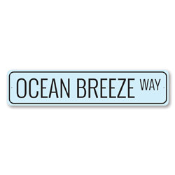 Ocean Breeze Way Sign, Beach Street Sign, Ocean Lover Gift, Beach House Decor, Metal Sea Home Decor