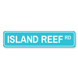 Island Reef Rd Sign, Beach Street Sign, Ocean Lover Gift, Beach House Decor, Metal Sea Home Decoration