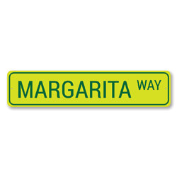 Margarita Way Sign, Street Sign, Bar Sign, Gift Idea, Metal Home Decoration